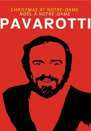 Luciano Pavarotti Live at Notre-Dame