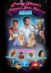 Pauly Shore's Natural Born Komics Miami
