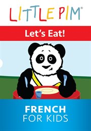 Little pim: let's eat! - french for kids