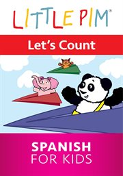 Little pim: let's count - spanish for kids
