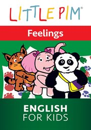 Little Pim: Feelings - English for Kids