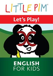 Little Pim: Let's Play! - English for Kids