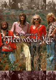 The Story Of-- Fleetwood Mac