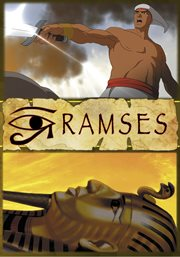 Ramses of Egypt: An Animated Classic
