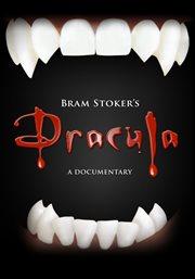 Bram Stoker's Dracula - A Documentary