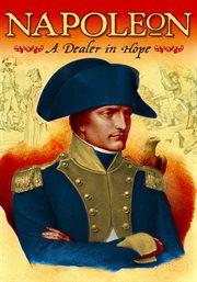 Napoleon: A Dealer in Hope