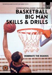 Basketball Big Man Skills & Drills | Dominate the Boards