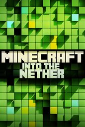 Minecraft: Into The Nether