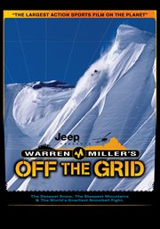 Warren Miller's Off the Grid
