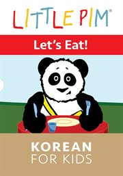 Little pim: let's eat! - korean for kids