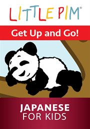 Little Pim: Get up and Go! - Japanese for Kids