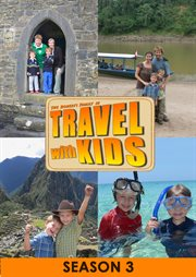 Travel With Kids - Season 3