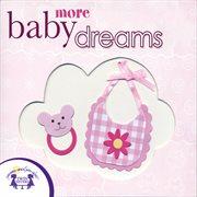 More Baby Dreams