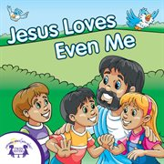 Jesus loves even me cover image