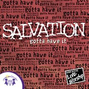Salvation -gotta have it cover image