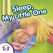 Sleep, my little one cover image