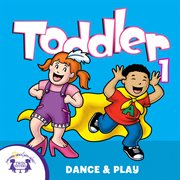 Toddler Dance & Play 1
