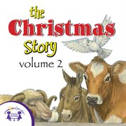 The Christmas Story Vol. 2