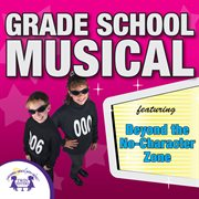 Grade school musical cover image