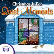 Christmas is for quiet moments cover image