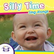 Silly Time Sing-alongs