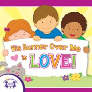His banner over me is love cover image