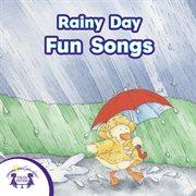 Rainy Day Fun Songs