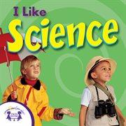I Like Science