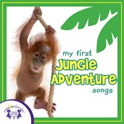 My First Jungle Adventure Songs