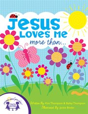 Jesus loves me more than-- cover image