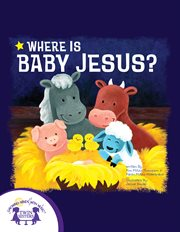Where is baby Jesus? : a lift-the-flap book cover image