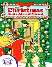 The Christmas Santa almost missed cover image