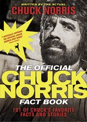 The Official Chuck Norris Fact Book / Chuck Norris