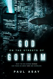 God On The Streets Of Gotham / Paul Asay