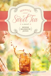 Secrets Over Sweet Tea