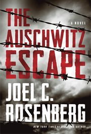 The Auschwitz escape cover image