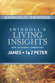 Insights on James, 1 and 2 Peter