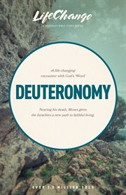 A Life-changing Encounter With God's Word From the Book of Deuteronomy