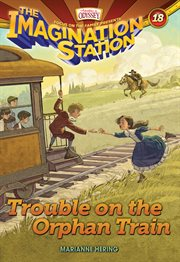 Trouble on the orphan train cover image