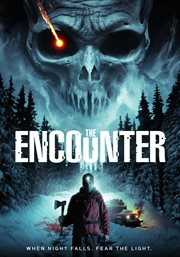The encounter: when night falls fear the light cover image