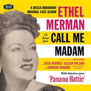 """12 songs from call me madam (with selections from """"panama hattie"""") (original broadway cast) cover image"""
