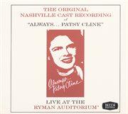 Always...patsy Cline (original Nashville Cast Recording)