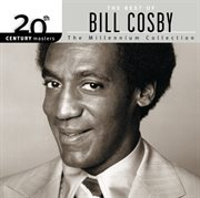 20th Century Masters: the Millennium Collection: Best of Bill Cosby