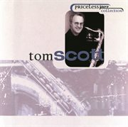 Priceless Jazz  16: Tom Scott