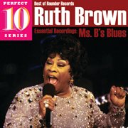 Ms. b's blues: essential recordings cover image