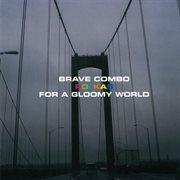 Polkas for A Gloomy World