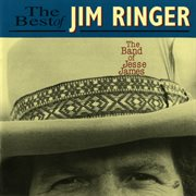 The band of jesse james: the best of jim ringer cover image