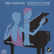 Dancing in the dark : and other music of Arthur Schwartz cover image