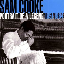 Portrait Of A Legend 1951-1964 (Remastered) by Sam Cooke