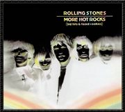 More hot rocks (big hits & fazed cookies) (remastered) cover image